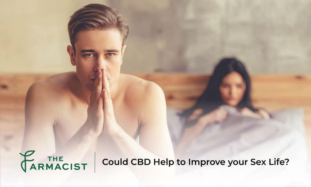 Could CBD Help to Improve your Sex Life?