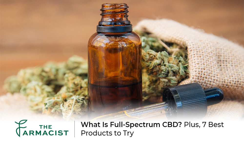 What Is Full-Spectrum CBD? Plus, 7 Best Products to Try